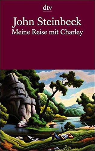 Meine Reise mit Charley: Auf der Suche nach Amerika (dtv Literatur)