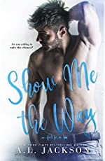 Show Me the Way (Fight for Me Book 1)