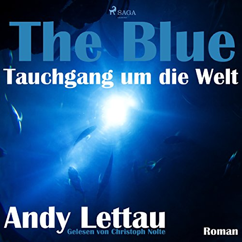 The Blue - Tauchgang um die Welt audiobook cover art