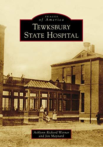 Tewksbury State Hospital (Images of America Series)