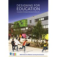 Designing for Education Compendium of Exemplary Educational Facilities 2011