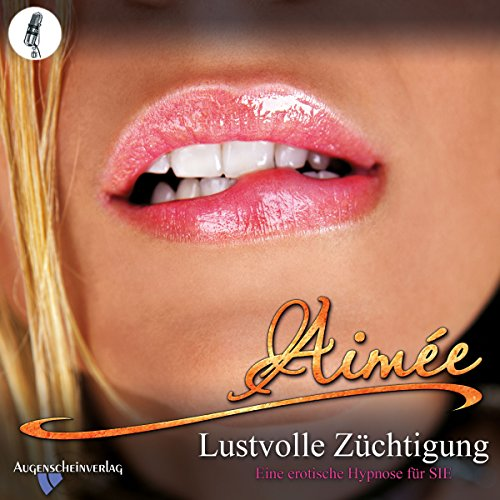Lustvolle Züchtigung: Eine erotische Hypnose für SIE Titelbild
