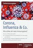Corona, Influenza & Co.: Wie stärke ich mein Immunsystem? Patientenratgeber