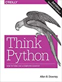 Think Python: How to Think Like a Computer Scientist - Allen Downey