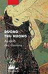 Au-delà des illusions par Thu Huong
