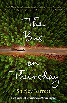 The Bus on Thursday by [Shirley Barrett]