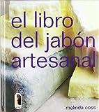 LIBRO DEL JABÓN ARTESANAL, EL (color) (Libro Práctico)
