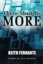 There Must Be More: A Journey Out of the Bondage of Religion