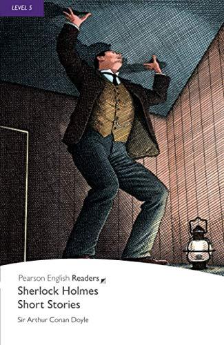 Sherlock Holmes Short Stories, Level 5, Pearson English Readers: Sherlock Holmes Short Stories (Pearson English Graded Readers)