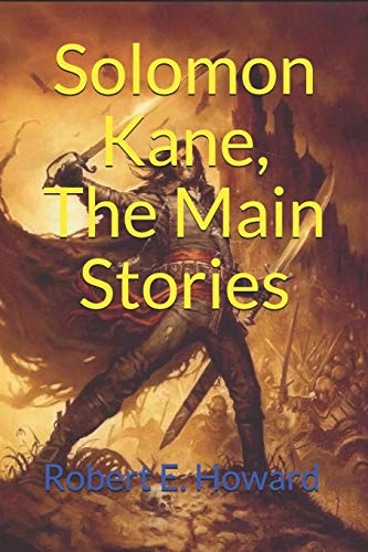 Solomon Kane, The Main Stories: (Official Edition)