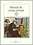 Manual de crítica textual . (LITERATURA Y SOCIEDAD. L/S.)