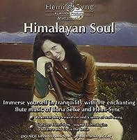 ヒマラヤン ソウル : Himalayan Soul [ヘミシンク]