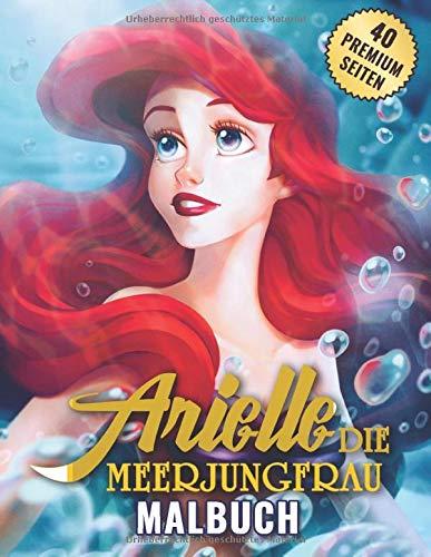 Arielle die Meerjungfrau Malbuch: Tolles Malbuch für Kinder