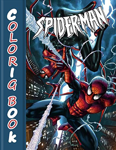 Spider-Man Coloring Book: 60 Artistic Ilustrations for Kids of All Ages (Unofficial Coloring Book) for Kids, Adults and Any Fans of this Character and Superheroes