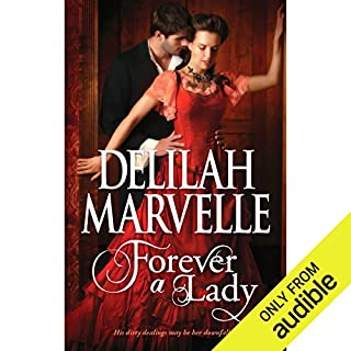 Forever a Lady                   By:                                                                                                                                 Delilah Marvelle                               Narrated by:                                                                                                                                 Cynthia Barrett                      Length: 10 hrs and 15 mins     14 ratings     Overall 3.6