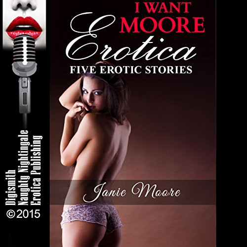 I Want Moore Erotica cover art