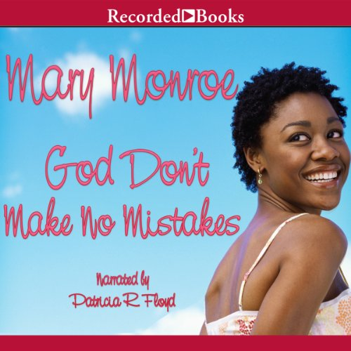 God Don't Make No Mistakes audiobook cover art