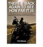 There & Back Again to See How Far it is: Cultural Observations of an Englishman Aboard a Harley-Davidson Motorcycle Around Small-town America (Hardback) - Common