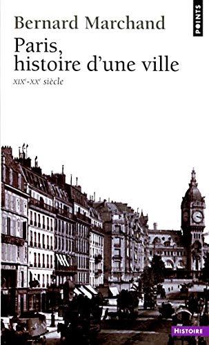 Paris, histoire d'une ville (XIXe-XXe siècle)