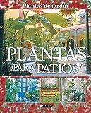Plantas Para Patios(Plantas De Jardin) (Plantas De Jardín)