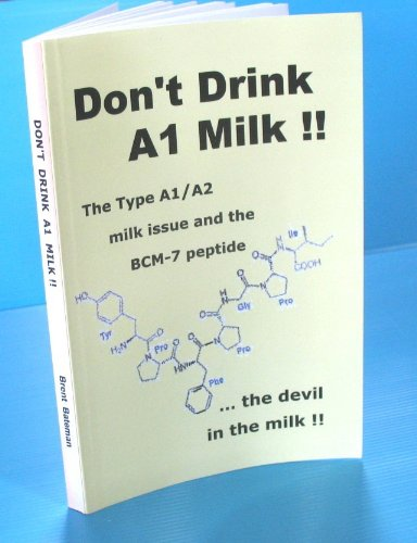 Don't Drink A1 Milk !! (The Nutrition Factor: A Bold New Perspective Book 3) (English Edition)