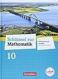 Schlüssel zur Mathematik 10. Schuljahr - Differenzierende Ausgabe Schleswig-Holstein - Schülerbuch