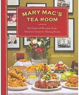 [ Mary Mac's Tea Room: 65 Years of Recipes from Atlanta's Favorite Dining Room Ferrell John ( Author ) ] { Hardcover } 2010