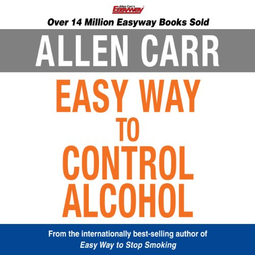 The Easy Way to Control Alcohol                   By:                                                                                                                                 Allen Carr                               Narrated by:                                                                                                                                 Richard Mitchley                      Length: 8 hrs and 6 mins     478 ratings     Overall 4.5
