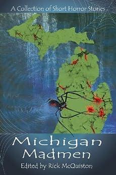 Michigan Madmen by [Chris Reed, Rick McQuiston, Chris Robertson]