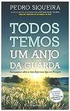 Todos Temos Um Anjo da Guarda (Portuguese Edition)