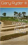 Can Golf Cope? – Such Changes Go Far Beyond All Else!: How The Ryder Cup Evolves, is Replaced and Changes to Become Something Much Bigger (English Edition)