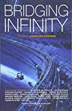 BRIDGING INFINITY (Infinity Project 5)