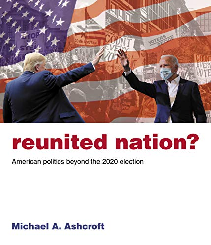 Reunited Nation?: American politics beyond the 2020 election