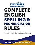 Best English Grammar Books - Complete English Spelling and Pronunciation Rules: Simple Ways Review