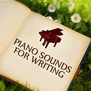 Piano Sounds for Writing - Study Music for Your Brain Power, Study Room, Instrumental Relaxing Music for Reading, New Age
