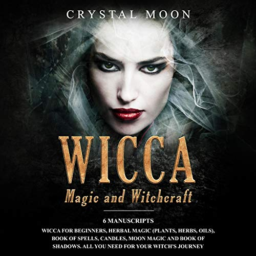『Wicca Magic and Witchcraft: 6 Manuscripts』のカバーアート