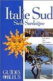 Guide Bleu - Italie du Sud : Sicile - Sardaigne