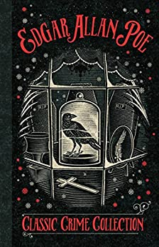 A Classic Crime Collection (AN AMERICAN CLASSIC) by [Edgar Allan Poe]