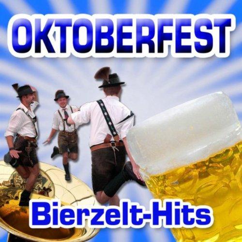 Oktoberfest Bierzelt-Hits