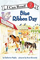 Pony Scouts: Blue Ribbon Day (I Can Read Level 2)