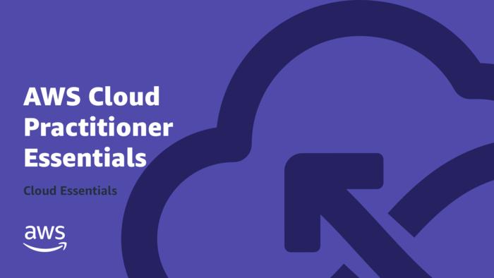 AWS Cloud Practitioner Essentials |…