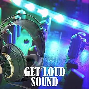 Get Loud Sound