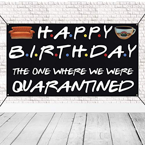 Friends TV Show Happy Birthday Banner - Quarantined Poster Birthday Fabric Flags with Sofa Signs Backdrop for Quarantine Birthday Party Decoration Friends Themed Party Background Photo Booth Prop Social Distancing Decor