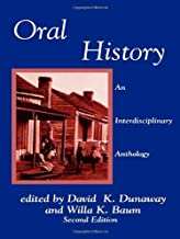 Oral History: An Interdisciplinary Anthology (American Association for State and Local History)
