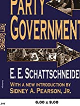 Party Government (Library of Liberal Thought)