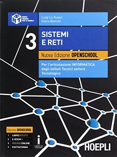 Sitemi e reti. Ediz. openschool. Per gli Ist. tecnici industriali. Con e-book. Con espansione online (Vol. 3)