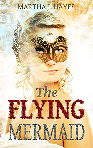 The Flying Mermaid: (An Inspiring Short Story) (English Edition)