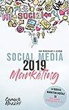social media marketing 2019: la guida al marketing digitale su facebook, instagram & co., per principianti e aziende