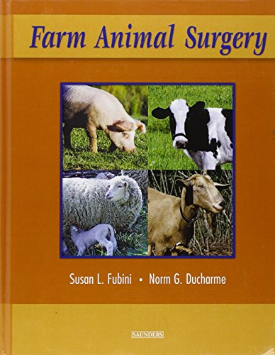 Compare Textbook Prices for Farm Animal Surgery 1 Edition ISBN 9780721690629 by Fubini DVM, Susan L.,Ducharme DVM, Norm