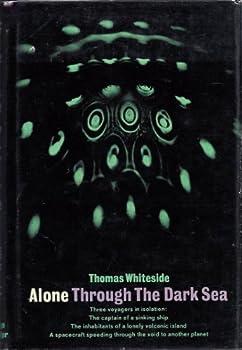 Hardcover Alone Through The Dark Sea Book